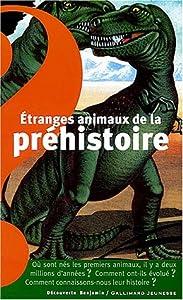 """Afficher """"Etranges animaux de la préhistoire"""""""