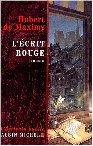 L'écrit rouge - Hubert de Maximy