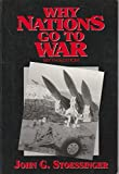Why Nations Go to War 9780312080358