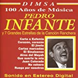 Pedro Infante & Siete Grandes Estrellas De Cancion