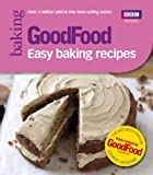 GoodFood: Easy Baking Recipes (Good Food 101)