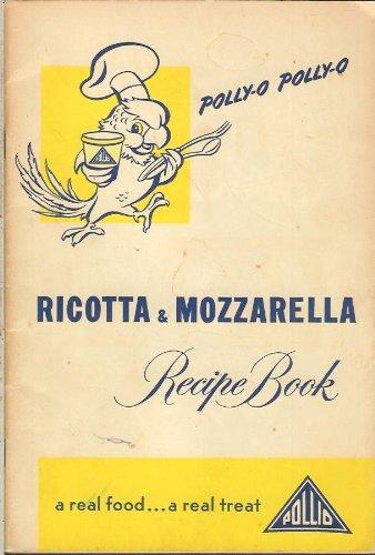 (Polly-o Ricotta and Mozzarella Recipe Book)