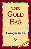 The Gold Bag, Carolyn Wells, 1421804115