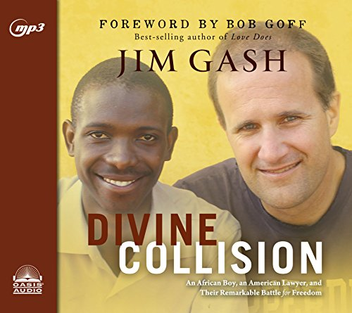 Search : Divine Collision: An African Boy, An American Lawyer, and Their Remarkable Battle for Freedom