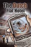 The, Dutch Flat Hotel, Jasmine Borschberg, 1432778633