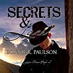 Secrets and Lace: Lonely Lace Series, Book 2 | Bonnie R. Paulson