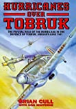 Hurricanes over Tobruk, Brian Cull and Don Minterne, 190230411X
