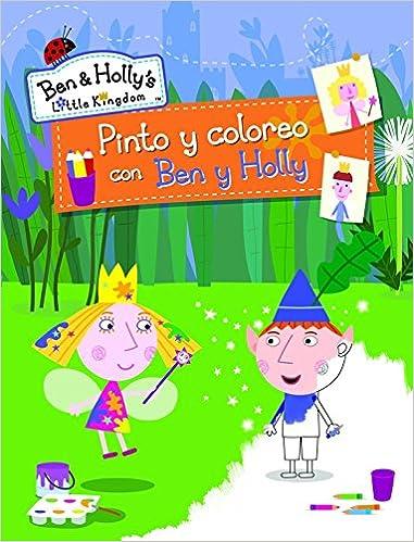 Pinto y coloreo con Ben y Holly El pequeño reino de Ben y ...