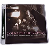 Dreamin: Loleatta Holloway Anthology 1976-82