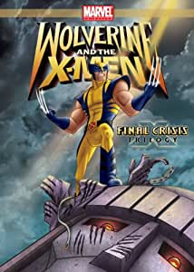 Wolverine and the X-Men: Final Crisis Trilogy