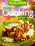 Real Lemon Easy Cooking with Zing, Realemon, 0696211130