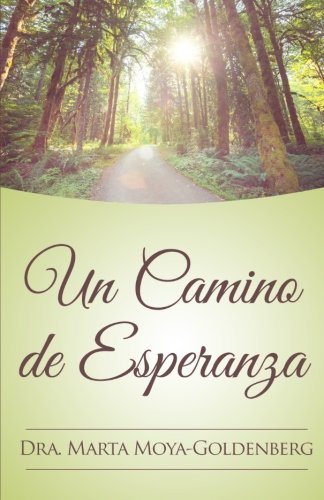 Download Un Camino de Esperanza (Spanish Edition) pdf