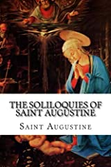 The Soliloquies of Saint Augustine Paperback