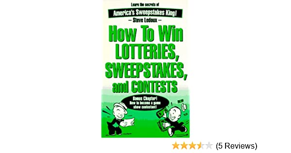 Lottery secrets to winning sweepstakes