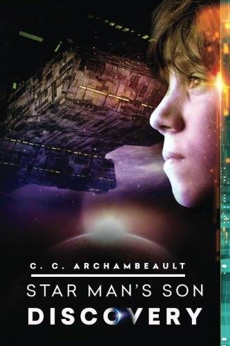 Star Man's Son: Discovery (Volume 2) ()