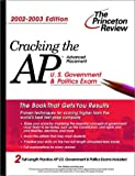 Cracking the AP U. S. Government and Politics, 2002-2003 Edition, Tom Meltzer, 0375762302