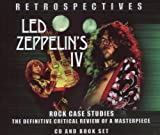 Retrospectives - Led Zeppelin IV: Critical Review by Led Zeppelin