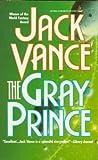 The Gray Prince, Jack Vance, 0812511336