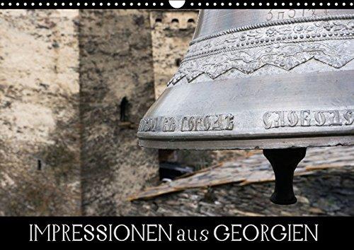 Impressionen aus Georgien (Wandkalender 2016 DIN A3 quer): Vielfältige Eindrücke von einer abwechslungsreichen Reise durch Georgien - geprägt von den ... (Monatskalender, 14 Seiten ) (CALVENDO Orte)