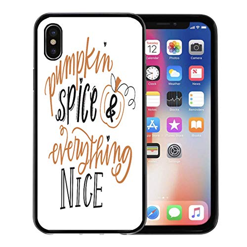 Semtomn Phone Case for Apple iPhone Xs case,Orange Fall Pumpkin Spice and Everything Nice Saying Halloween Quote for iPhone X Case,Rubber Border Protective Case,Black
