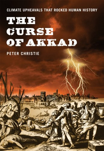 The Curse of Akkad: Climate Upheavals that Rocked Human History pdf epub