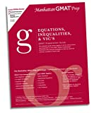 Equations, Inequalities and VIC's GMAT Preparation Guide, First Edition, Manhattan GMAT Prep, 0974806935