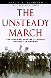 The Unsteady March, Philip A. Klinkner and Rogers M. Smith, 0226443396