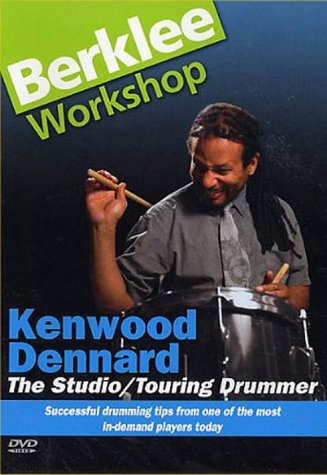 Kenwood Dennard - The Studio/Touring Drummer: Successful Drumming Tips from One of the Most In-Demand Players Today Berklee Workshop (Kenwood Store)