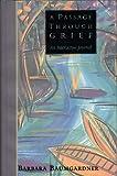 img - for A Passage Through Grief: An Interactive Journal book / textbook / text book