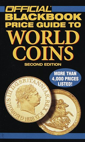 The Official Blackbook Price Guide To World Coins Hudgeons Marc 9780676601558 Amazon Com Books