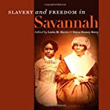 Slavery and Freedom in Savannah