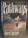 Pathways, Henry Cypriano, 0966969103