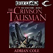 The Crimson Talisman: Eberron: War-Torn, Book 1 | Adrian Cole