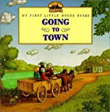 Going to Town, Laura Ingalls Wilder, 0694009555