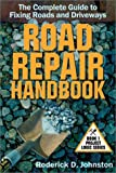 The Road Repair Handbook, Roderick D. Johnston, 0971987203