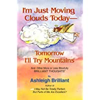 I'm Just Moving Clouds Today