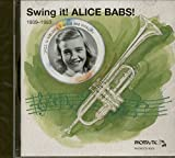 Swing It! Alice Babs! 1939-1953