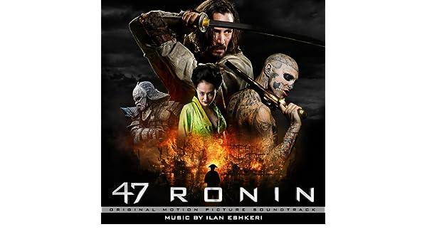47 Ronin (Original Motion Picture Soundtrack) de Ilan ...