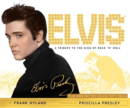 - Elvis: A Tribute to the King of Rock 'n' Roll: Platinum Edition Collector's Vault