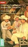 Contes et chroniques d'expression portugaise : Edition bilingue français-portugais par Collectif