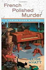 French Polished Murder (A Daring Finds Mystery) [Mass Market Paperback] Unknown Binding