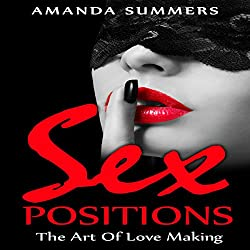 Sex Positions: The Art of Love Making