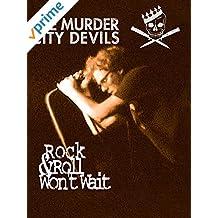 Murder City Devils - Rock & Roll Won't Wait