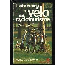 Le guide marabout du vélo et du cyclotourisme
