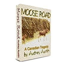Moose Road a Canadian Tragedy