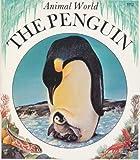 The Penguin, Anne-Marie Dalmais, 0816715726