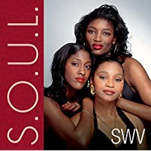 S.O.U.L. (Sounds Of Urban Life): SWV