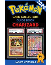 Charizard Pokemon Card Unofficial Ultimate Collectors Guide: Every Charizard Card EVER