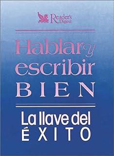 Hablar y Escribir Bien (Spanish Edition)