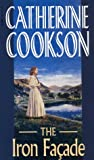The Iron Facade, Catherine Cookson, 0552107808